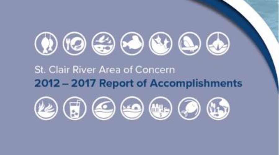 St. Clair River Area of Concern 2012 – 2017 Report of Accomplishments
